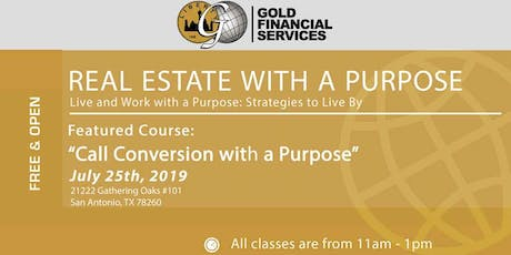 Real Estate with a Purpose - Call Conversions  tickets