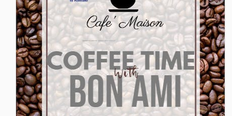 Coffee Time with Bon Ami - Church Point tickets