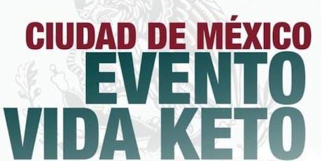 KETO Evento Ciudad de México entradas