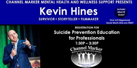 Kevin Hines - Suicide Prevention Education for Professionals tickets