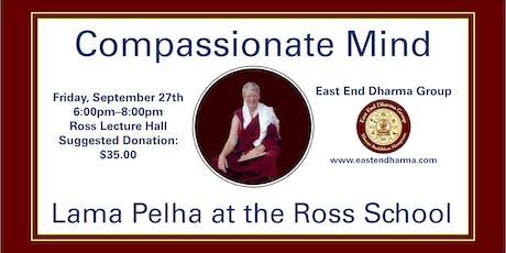Compassionate Mind - Lama Pelha - Dharma Talk and Meditation tickets
