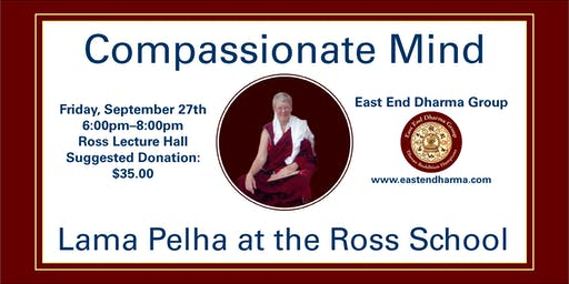 Compassionate Mind - Lama Pelha - Dharma Talk and Meditation