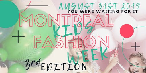 Montreal Kids Fashion Week 3rd Edition