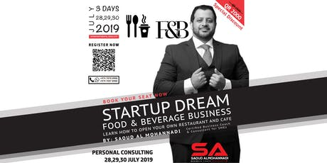 STARTUP DREAM FOR FOOD & BEVERAGE BUSINESS tickets