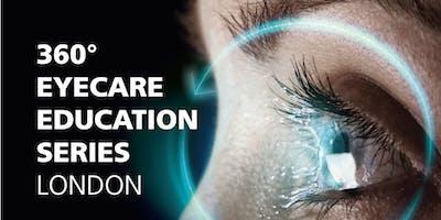 360° Eyecare Education Series - London