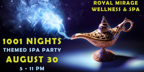 1001 NIGHTS: ALADDIN THEMED SPA PARTY tickets