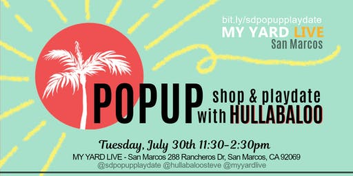 Pop Up Shop & PlayDate with Hullabaloo