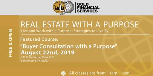 """Real Estate with a Purpose """"Buyer Consultation"""""""