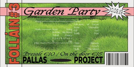 Follain #3: The Garden Party tickets