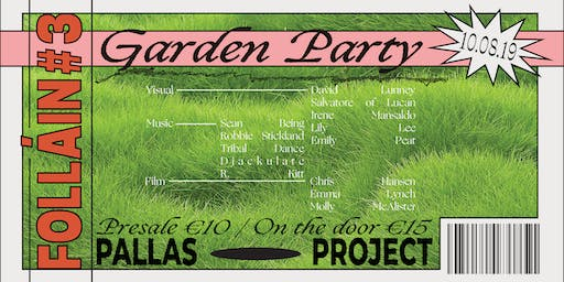 Follain #3: The Garden Party