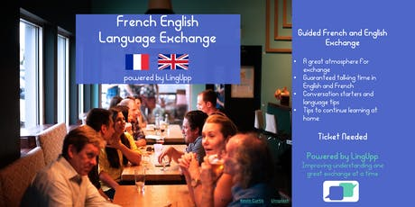 Improve learning French & English, London: guided exchange, relaxed and fun biglietti