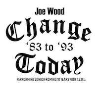 Joe Wood Change Today '83 to '93', Hard Fall Hearts, The Hellflowers