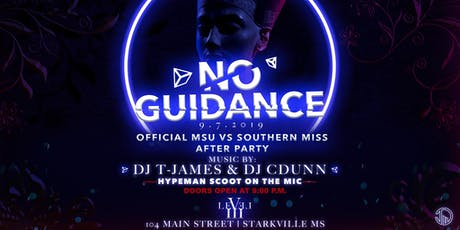 No Guidance-The Official MSU vs Southern Miss After Party tickets