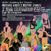 MOTHER GOOSE'S BEDTIME STORIES 2 YEAR CELEBRATION! Night Two