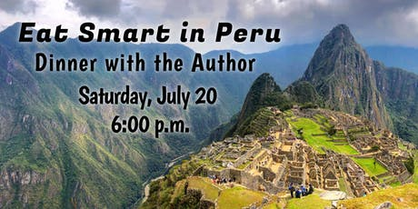 Eat Smart in Peru | Dinner with the Author tickets