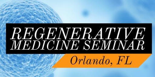 FREE Regenerative Medicine & Stem Cell For Pain Dinner Seminar - Heathrow / Lake Mary, FL