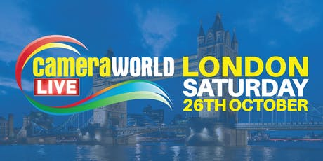 CameraWorld LIVE - London's Biggest Camera Show tickets