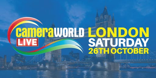 CameraWorld LIVE - London's Biggest Camera Show