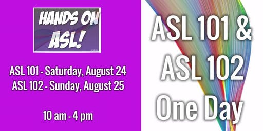 Queer & Trans ASL 101 One Day Workshop & ASL 102 One Day Workshop