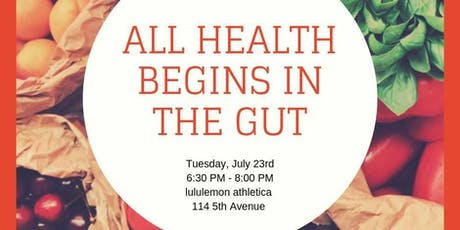 All Health Begins in the Gut  tickets