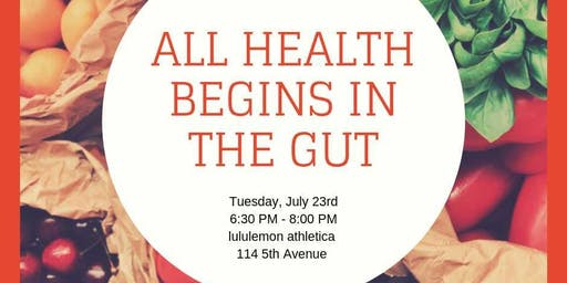 All Health Begins in the Gut