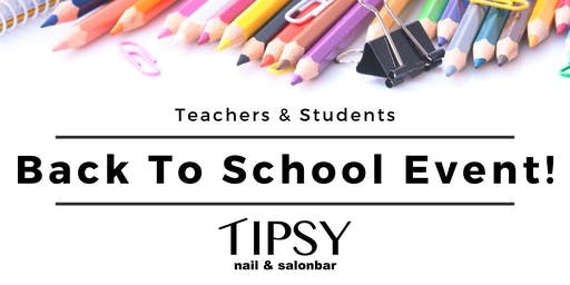 Tipsy's Back To School Event!