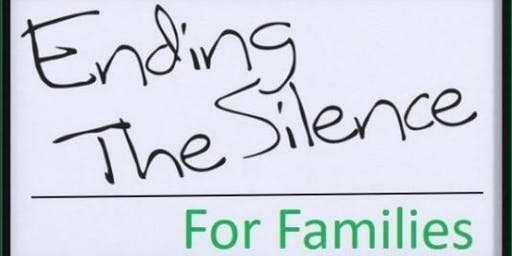 Ending the Silence for Families
