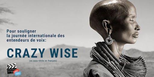 CRAZY WISE - Journée internationale des entendeurs de voix