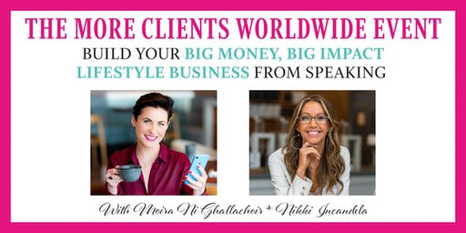 The More Clients Worldwide Event