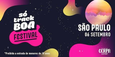Só Track Boa Festival São Paulo ingressos