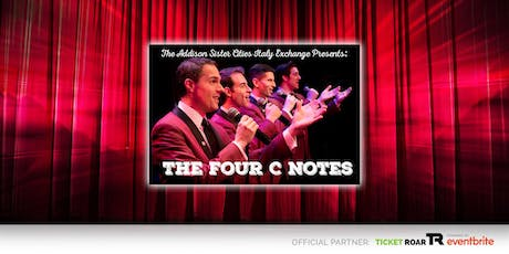 DuPage: Benefit Concert Featuring the Four C Notes. Sponsored by Addison Sister Cities Italy Exchange  tickets