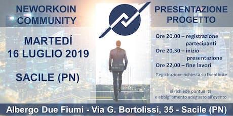 PRESENTAZIONE PROGETTO NEWORKOIN COMMUNITY - SACILE (PN) biglietti