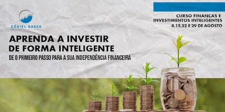 CURSO DE FINANÇAS E INVESTIMENTOS INTELIGENTES AGOSTO ingressos