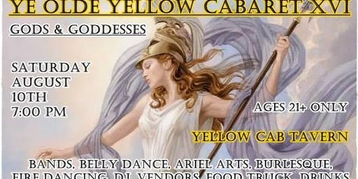 Ye Olde Yellow Cabaret XVI - Gods & Goddesses