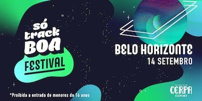 Só Track Boa Festival Belo Horizonte
