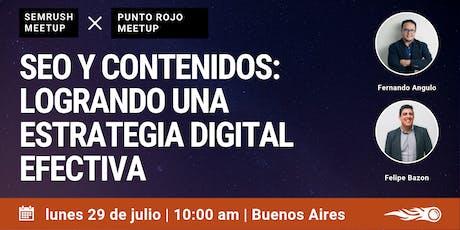 SEO y Contenidos. SEMrush & Punto Rojo en Buenos Aires. entradas
