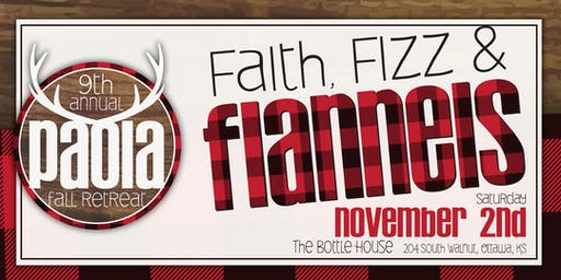 Faith, Fizz & Flannels: 9th Annual Paola Fall Retreat
