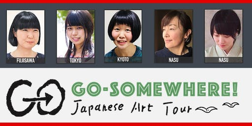Go Somewhere! Japanese Art Exhibition /Allons-y! Exposition d'arts japonais