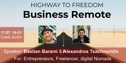 Business Remote - Highway to Freedom: Zürich
