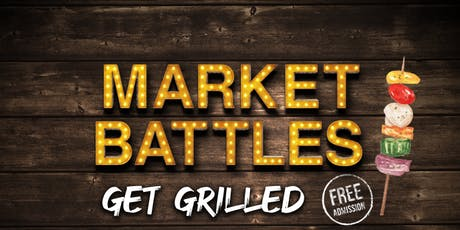Market Battles - Get Grilled! tickets