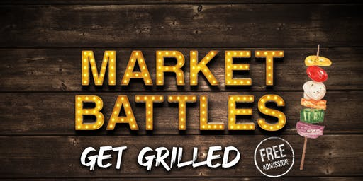 Market Battles - Get Grilled!
