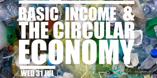 Basic Income & the Circular Economy