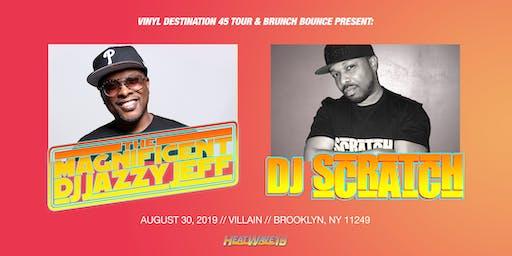 DJ Jazzy Jeff & DJ Scratch presented by Brunch Bounce