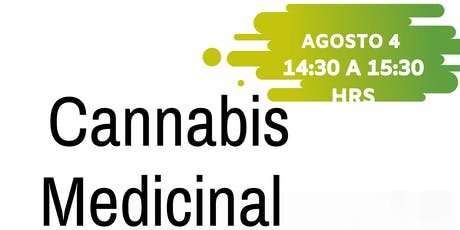 "Conferencia Gratuita "" Cannabis Medicinal"" boletos"