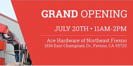 Ace Hardware of Northeast Fresno Grand Opening tickets