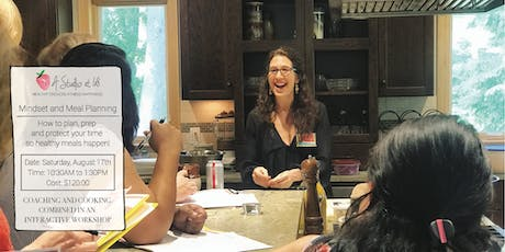 Meal Planning 101: A Hands On Interactive Workshop on Efficient & Healthy Meals tickets