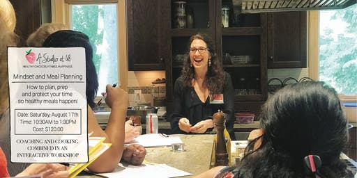 Meal Planning 101: A Hands On Interactive Workshop on Efficient & Healthy Meals