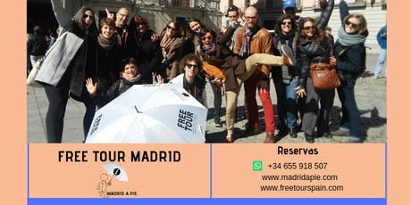 Free tour Madrid a Pie entradas