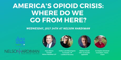 Health 2.0 LA & Nelson|Hardiman Present: America's Opioid Crisis: Where Do We Go From Here? tickets