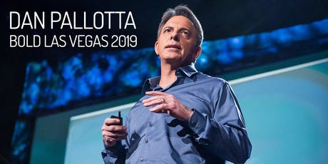 Dan Pallotta's Bold Las Vegas 2019 Training - Presented by JBH LINK & United Way tickets